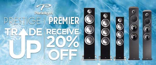 Paradigm Prestige & Premier Series 20% Trade Up Offer