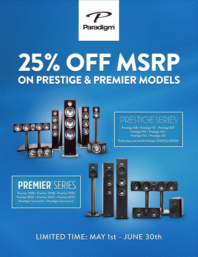 25% Off MSRP Prestige & Premier Models